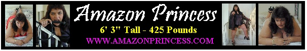 6' 3'' 425 pound Amazon Princess